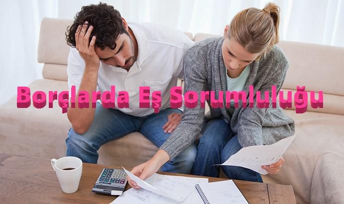 Banka Borçları ve İcralarda Eşlerin Sorumluluğu