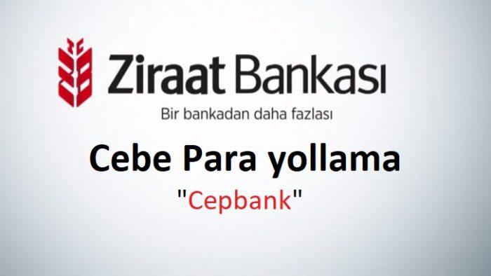Ziraat Bankası CepBank (Cebe Havale) Yapma