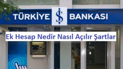 İş Bankası Ek Hesap İncelemesi