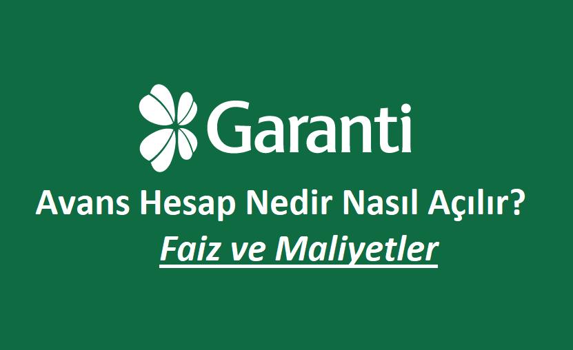 Garanti Bankası Avans Hesap ve Özellikleri