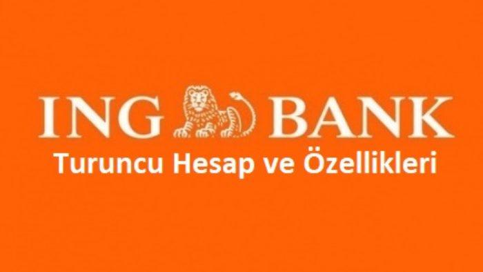 ING Bank Turuncu Hesap ve Özellikleri