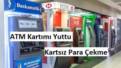 ATM Bankamatik Kartımı Yuttu Nasıl Para Çekerim
