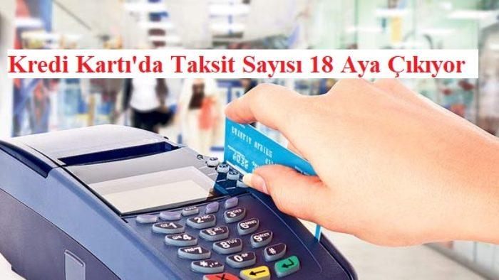 Haziran 2019 Kredi Kartı Taksit Sayısı Artıyor